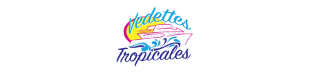 Vedettes Tropicales